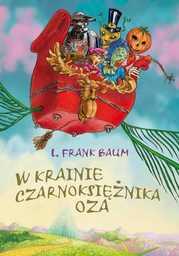 W krainie Czarnoksiężnika Oza - Audiobook.