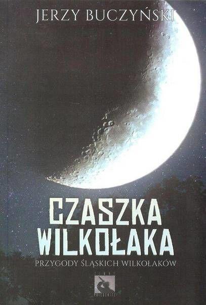 Czaszka wilkołaka - Jerzy Buczyński
