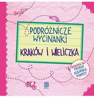 Podróżnicze wycinanki. Kraków i Wieliczka. Wydanie 1 - Ebook.