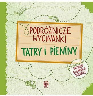 Podróżnicze wycinanki. Tatry i Pieniny. Wydanie 1 - Ebook.