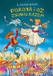Dorota i Oz znowu razem - Audiobook.