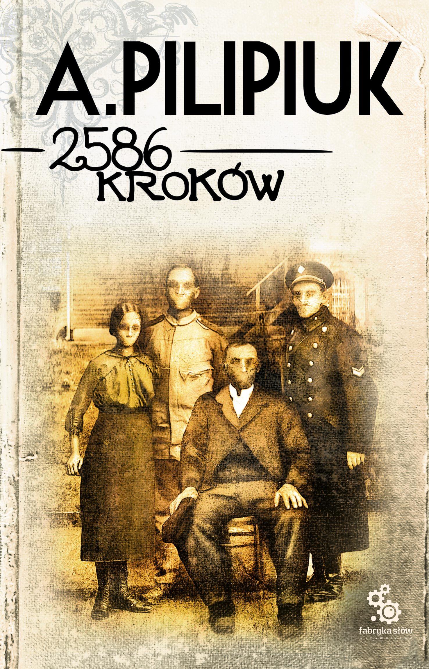 2586 kroków - Andrzej Pilipiuk - ebook