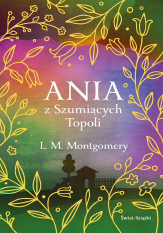 Ania z Szumiących Topoli - Ebook.