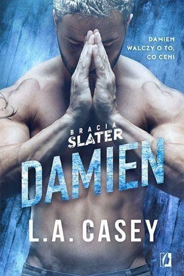 Bracia Slater. Damien - L.A. Casey