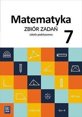 Matematyka SP 7 Zbiór zadań WSiP - Ewa Duvnjak, Ewa Kokiernak-Jurkiewicz