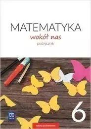 Matematyka Wokół nas SP 6 Podr. 2019 WSiP - Helena Lewicka, Marianna Kowalczyk