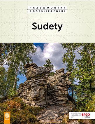Sudety. Przewodniki z górskiej półki. Wydanie 4 - Ebook.