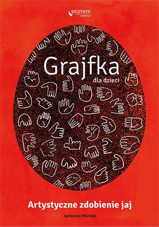 Grajfka dla dzieci. Artystyczne zdobienie jaj - dostawa GRATIS!.
