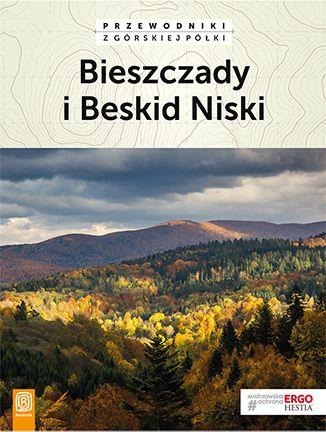 Bieszczady i Beskid Niski. Przewodniki z górskiej półki. Wydanie 3 - Ebook.