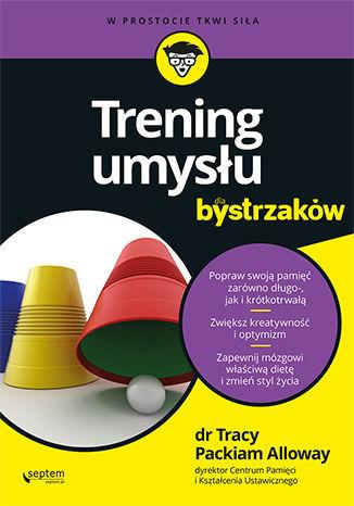 Trening umysłu dla bystrzaków - dostawa GRATIS!.