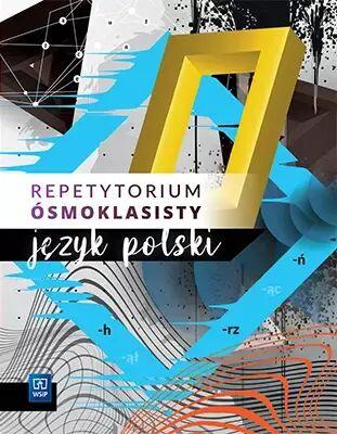 Repetytorium ósmoklasisty język polski szkoła podstawowa - Opracowania Zbiorowe