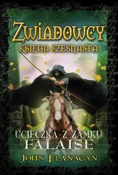 Zwiadowcy T.16 Ucieczka z zamku Falaise TW - John Flanagan, Małgorzata Kaczarowska