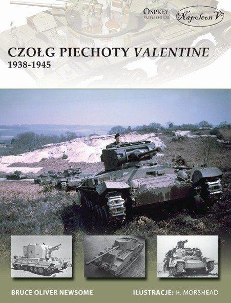 Czołg piechoty Valentine 1938-1945 - Bruce Newsome