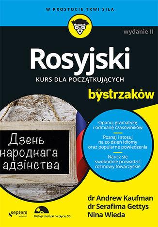 Rosyjski dla bystrzaków. Wydanie II - Ebook.