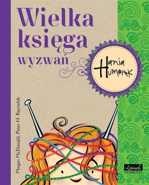 Hania Humorek. Wielka księga wyzwań - Megan McDonald, Peter H. Reynolds, Aldona Możdżyń