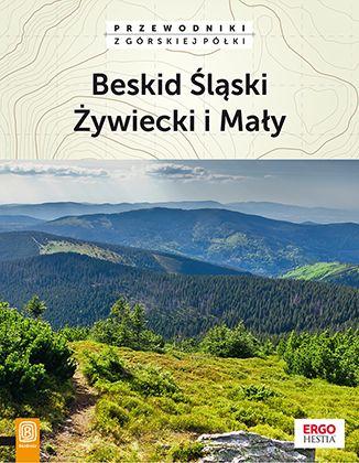 Beskid Śląski, Żywiecki i Mały. Wydanie 2 - dostawa GRATIS!.