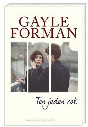 Ten jeden rok - Gayle Forman