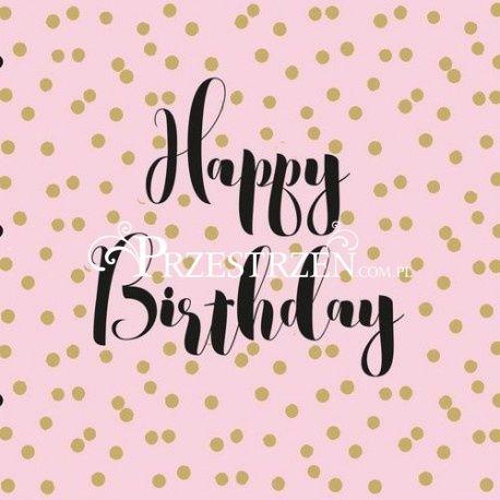 SERWETKI PAPIEROWE - Happy Birthday - (na urodziny) - pink