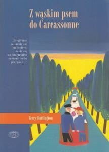 Z wąskim psem do Carcassonne - Terry Darlington