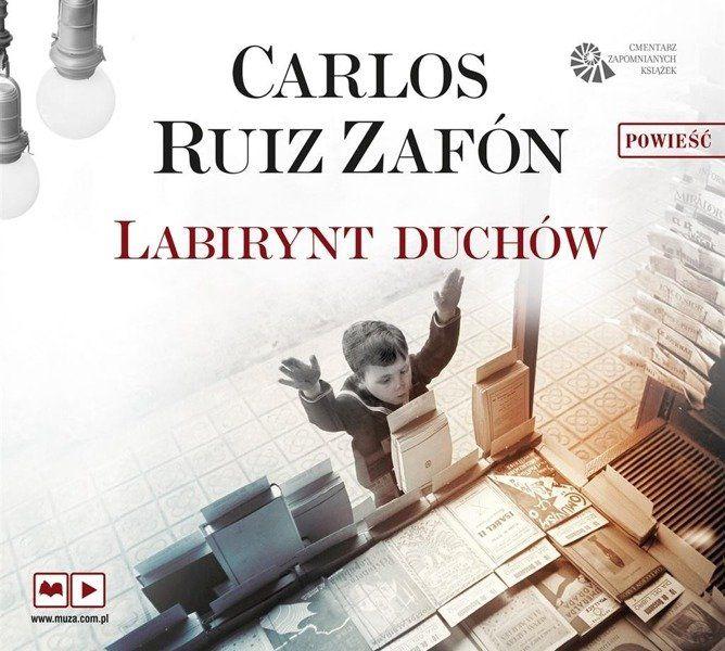 Labirynt duchów - Carlos Ruiz Zafon