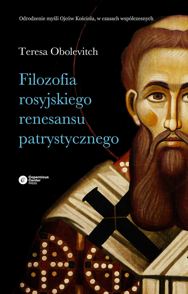 Filozofia rosyjskiego renesansu patrystycznego - Teresa Obolevitch - ebook