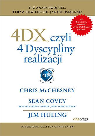 4DX, czyli 4 Dyscypliny realizacji - dostawa GRATIS!.