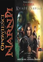 Opowieści z Narnii (Tom 2). Opowieści z Narnii. Tom 2. Książę Kaspian - Audiobook.