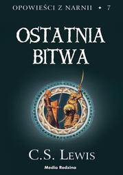 Opowieści z Narnii (Tom 7). Opowieści z Narnii. Ostatnia bitwa - Audiobook.