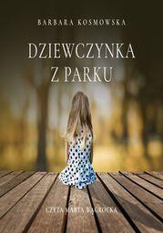 Dziewczynka z parku - Audiobook.