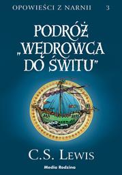 Opowieści z Narnii (#3). Opowieści z Narnii. Tom 3. Podróż Wędrowca do Świtu - Audiobook.