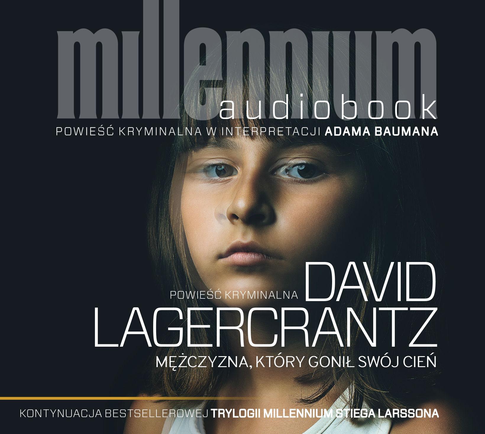 Mężczyzna, który gonił swój cień - David Lagercrantz - audiobook