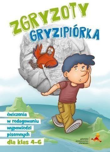 Zgryzoty gryzipiórka ćwiczenia w redagowaniu wypowiedzi pisemnych dla klas 4-6 - Katarzyna Skurkiewicz