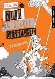Zula w szkole czarownic - Audiobook.