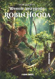 Wesołe przygody Robin Hooda ZAKŁADKA DO KSIĄŻEK GRATIS DO KAŻDEGO ZAMÓWIENIA