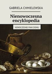 Nienowoczesna encyklopedia - Ebook.