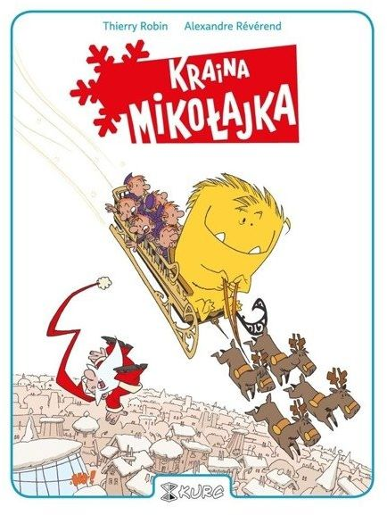 Kraina Mikołajka - Alexandre Rvrend, Robin Thierry