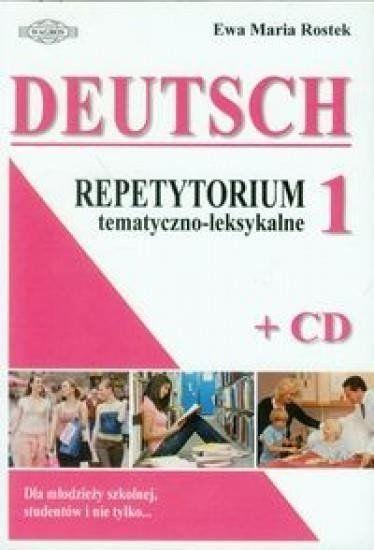 Deutsch. Repetytorium 1 temat-leks. w.2012 - Ewa Maria Rostek