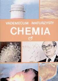 Vademecum maturzysty chemia