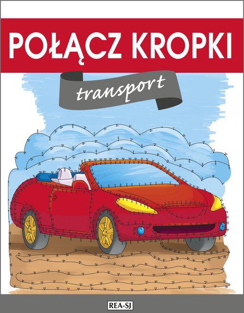 Połącz kropki Transport ZAKŁADKA DO KSIĄŻEK GRATIS DO KAŻDEGO ZAMÓWIENIA