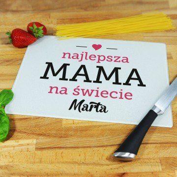 Najlepsza Mama - deska do krojenia