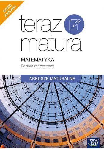Teraz matura 2020 matematyka exam preparation arkusze maturalne zakres rozszerzony 68977 - Ewa Muszyńska, Marcin Wesołowski