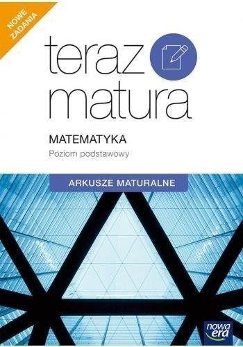 Teraz matura 2020 Matematyka Arkusze maturalne Poziom podstawowy - Ewa Muszyńska, Marcin Wesołowski