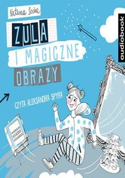 Zula i magiczne obrazy - Audiobook.