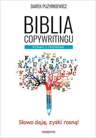 Biblia copywritingu. Wydanie II poszerzone - dostawa GRATIS!.