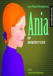 Ania na uniwersytecie - Audiobook.