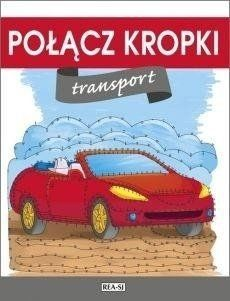 Połącz kropki Transport - praca zbiorowa