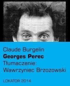 Georges Perec Biografia - Claude Burgelin