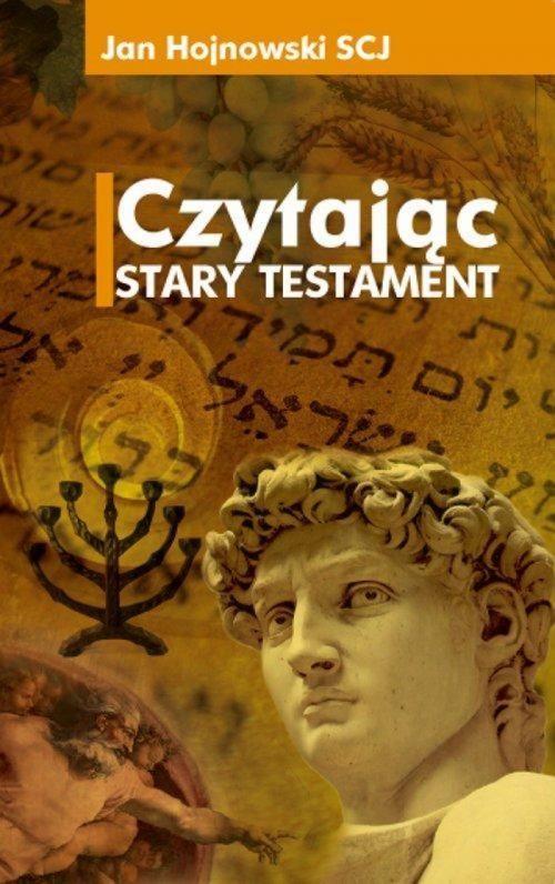 Czytając Stary Testament ZAKŁADKA DO KSIĄŻEK GRATIS DO KAŻDEGO ZAMÓWIENIA