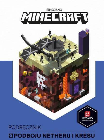 Minecraft. Podręcznik podboju Netheru i Kresu - Milton Stephanie