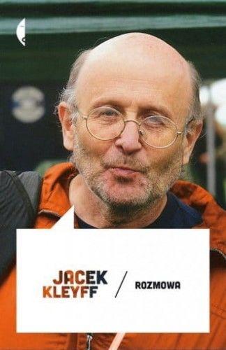 Rozmowa Jacek Kleyff